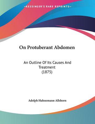 Protuberant Abdomen