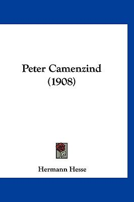 Peter Camenzind (1908) 9781120810489