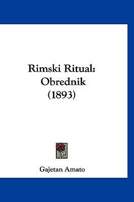 Rimski Ritual: Obrednik (1893) 9781120842572