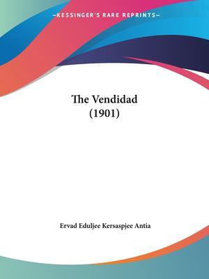 The Vendidad (1901) 9781120341440