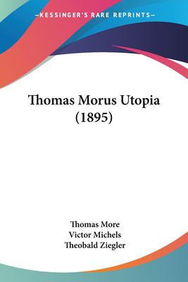 Thomas Morus Utopia (1895) 9781120042927