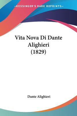 Vita Nova Di Dante Alighieri (1829) 9781120052766