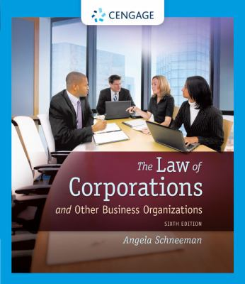 The Law of Corporations and Other Business Organizations 9781133019145