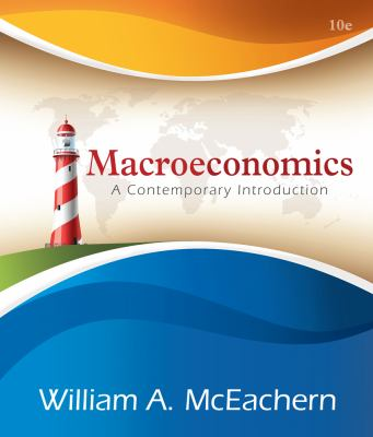 Macroeconomics: A Contemporary Approach 9781133188131