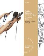 Public Speaking: The Evolving Art, Enhanced (with Communication Studies Coursemate with eBook, Infotrac College Edition 1-Semester, Int 9781133307877