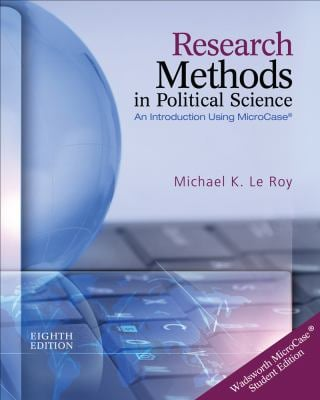 Research Methods in Political Science: An Introduction Using MicroCase - 8th Edition