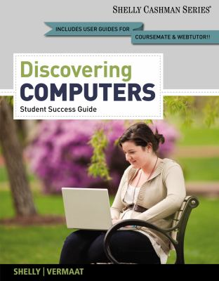 Discovering Computers, Complete - Student Success Guide 9781133593454