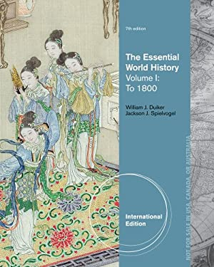 The Essential World History, Volume I: To 1800 9781133607724