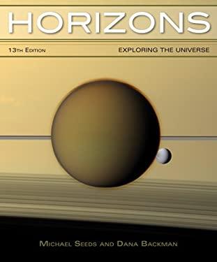 Horizons : Exploring the Universe - 13th Edition
