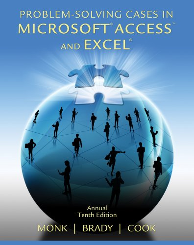 Problem Solving Cases in Microsoft Access and Excel 9781133629795