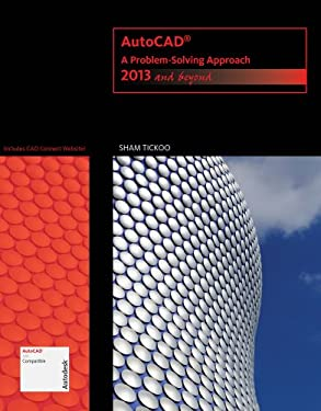 AutoCAD: A Problem-Solving Approach: 2013 and Beyond 9781133946311