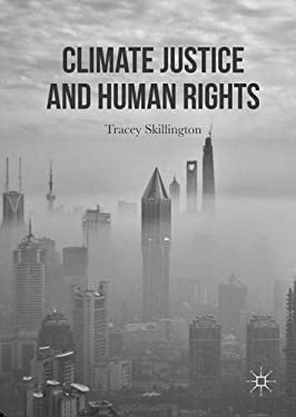 Climate Justice and Human Rights