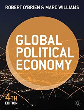 Global Political Economy: Evolution and Dynamics 9781137287366