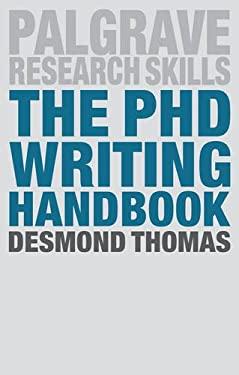The PhD Writing Handbook (Palgrave Research Skills)