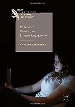 Publishers, Readers, and Digital Engagement (New Directions in Book History)