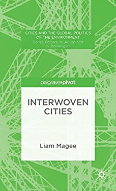 Interwoven Cities: TBC (Cities and the Global Politics of the Environment)