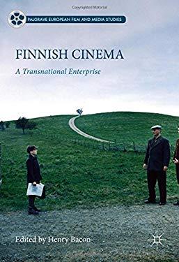Finnish Cinema: A Transnational Enterprise (Palgrave European Film and Media Studies)