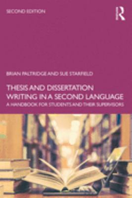 Thesis and Dissertation Writing in a Second Language