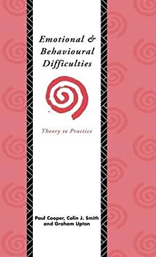 Emotional and Behavioural Difficulties: Theory to Practice