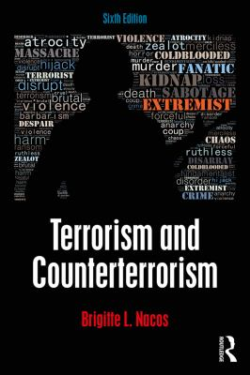 Terrorism and Counterterrorism - 6th Edition