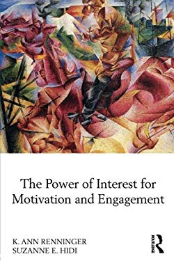 The Power of Interest for Motivation and Engagement