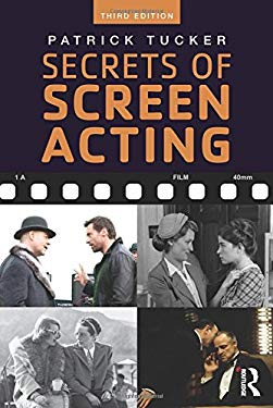 Secrets of Screen Acting - 3rd Edition