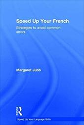Speed up your French: Strategies to Avoid Common Errors (Speed Up Your Language Skills) 23538719