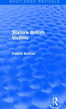 Stalin's British Victims (Routledge Revivals)
