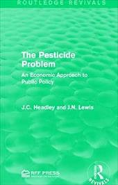 The Pesticide Problem: An Economic Approach to Public Policy 23471532
