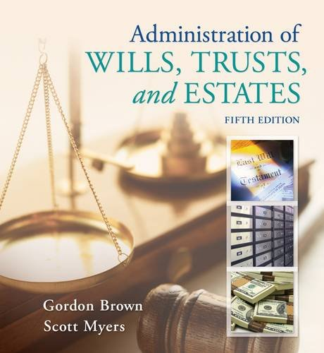 Administration of Wills, Trusts, and Estates 9781133016779