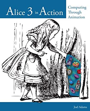 Alice in Action: Computing Through Animation 9781133589228