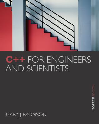 C++ for Engineers and Scientists 9781133187844