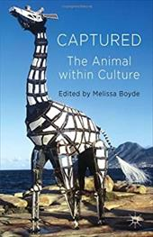 Captured: The Animal within Culture 20845596