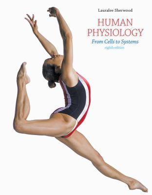 Cengage Advantage Books: Human Physiology: From Cells to Systems 9781133104551