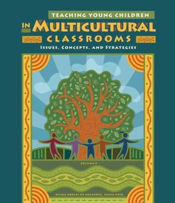 Cengage Advantage Books: Teaching Young Children in Multicultural Classrooms: Issues, Concepts, and Strategies 9781133593270