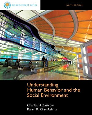 Cengage Advantage Books: Understanding Human Behavior and the Social Environment 9781133314400
