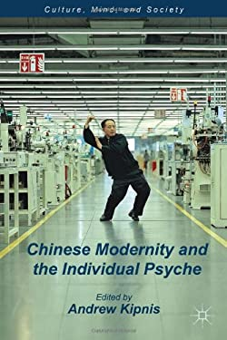Chinese Modernity and the Individual Psyche 9781137268952
