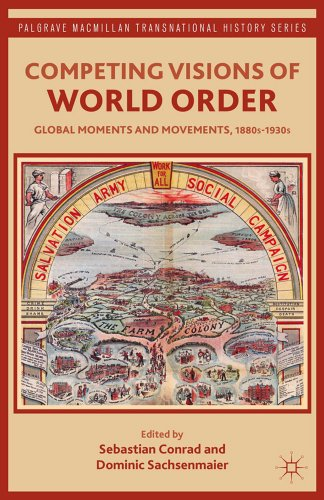 Competing Visions of World Order: Global Moments and Movements, 1880s-1930s 9781137015235