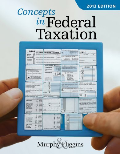 Concepts in Federal Taxation: Professional 9781133189367