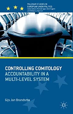Controlling Comitology: Accountability in a Multi-Level System 9781137319630