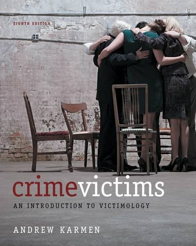 Crime Victims: An Introduction to Victimology 9781133049722