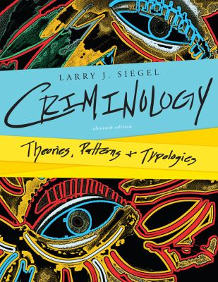 Criminology: Theories, Patterns, and Typologies 9781133307570