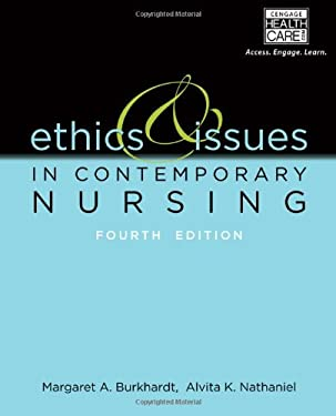 Ethics and Issues in Contemporary Nursing - 4th Edition
