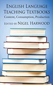 English Language Teaching Textbooks: Content, Consumption, Production 21003842
