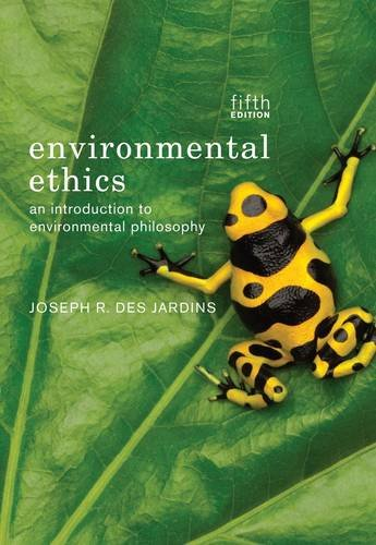 Environmental Ethics: An Introduction to Environmental Philosophy 9781133049975