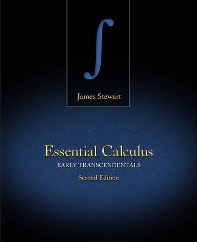 Essential Calculus: Early Transcendentals - 2nd Edition