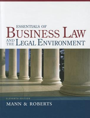 Essentials of Business Law and the Legal Environment 9781133188636