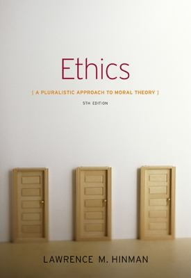 Ethics: A Pluralistic Approach to Moral Theory 9781133050018