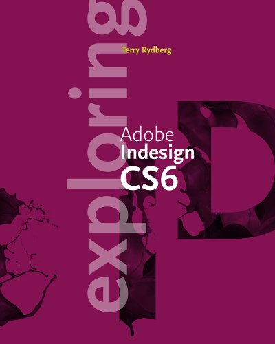 Exploring Adobe Indesign Cs6 9781133693284
