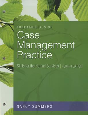 Fundamentals of Case Management Practice: Skills for the Human Services 9781133314165